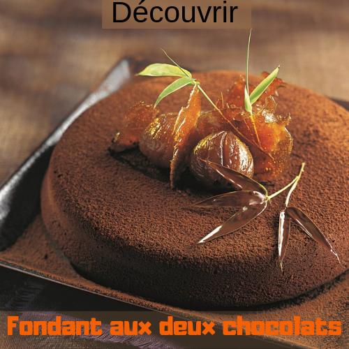 Fondant aux 2 chocolats et creme de marron 1